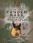 How The Fender Bass Changed The World Jim Roberts Book NEW! 50% OFF