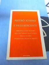 I nullafacenti Pietro Ichino