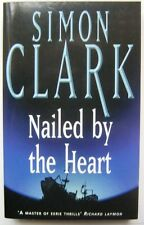 Simon Clark SIGNED Nailed By the Heart (paperback)