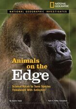 National Geographic Investigates: Animals on the Edge: Science Races to Save Spe