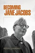 The Arts and Intellectual Life in Modern America: Becoming Jane Jacobs by...