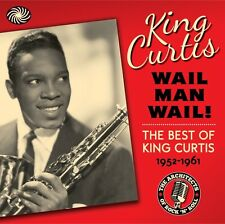 King Curtis Wail Man Wail! Best Of 1952-1961 3-CD NEW SEALED