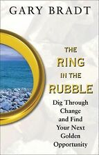 NEW The Ring in the Rubble: Dig Through Change! Brand New! Free Ship!
