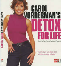 Carol Vorderman's Detox for Life: The 28 Day Detox Diet and Beyond by Anita...