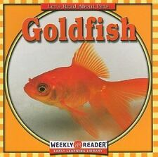 Weekly Reader Early Learning Library Let's Read about Pets: Goldfish Let's...