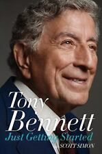 Just Getting Started by Tony Bennett (Great Book!)
