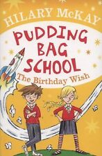 Hilary Mckay - Pudding Bag School (2008) - Used - Trade Paper (Paperback)