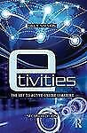 E-Tivities : The Key to Active Online Learning by Gilly Salmon (2013,...