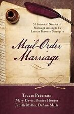 Mail-Order Marriage (Stick-With-Me Notes) by Davis, Mary, Hunter, Denise, Mille
