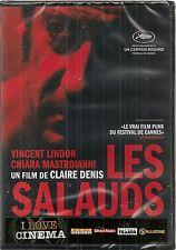 """DVD """"LES SALAUDS""""Vincent Lindon - Chiarra Mastroianni  NEUF SOUS BLISTER"""