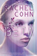 Beta by Rachel Cohn (2012, Hardcover) Young Adult Teen Teenage Fiction BRAND NEW