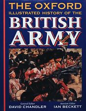 THE OXFORD ILLUSTRATED HISTORY OF THE BRITISH ARMY - David Chandler (ed.)