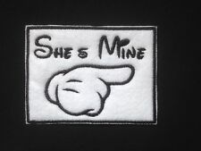 She's Mine Mickey Embroidered Patch, Badge Iron on or Sew On