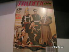 *** Tradition magazine n°12 Les fusils Berdan / Les hussards canaris