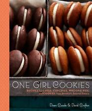 One Girl Cookies: Recipes for Cakes, Cupcakes, Whoopie Pies from Brooklyn's Bake