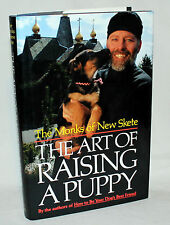 The Monks of New Skete - THE ART OF RAISING A PUPPY