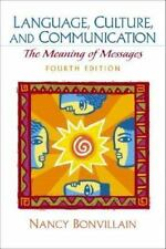 Language, Culture, and Communication: The Meaning of Messages (4th Edition)