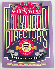 ILLUSTRATED WHO'S WHO OF HOLLYWOOD DIRECTORS by Michael Barson - 1995 1st Print