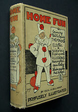 Home Fun 1910 1st Edition  Cecil Bullivant Clog Dancing Conjuring Punch & Judy