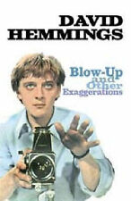Good, Blow Up... and Other Exaggerations: The Autobiography of David Hemmings, H