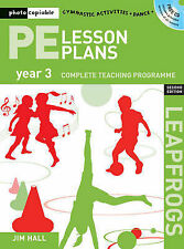 PE Lesson Plans Year 3: Photocopiable Gymnastic Activities, Dance, Games...