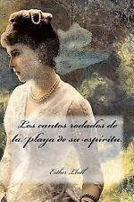 Los Cantos Rodados de la Playa de Su Espíritu by Esther Llull (2016, Paperback)