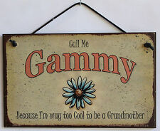 Gammy s Sign Too Cool Grandmother Daisy Flower Floral Grandma Mom House Home
