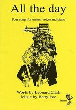Betty Roe All The Day Sing Singer Choir Unison Voice Vocals Piano Music Book
