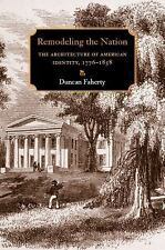 Becoming Modern New Nineteenth-Century Studies: Remodeling the Nation : The...