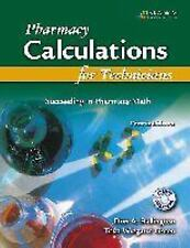 Pharmacy Calculations for Technicians: Succeeding in Pharmacy Math