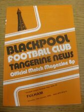 18/01/1975 Blackpool v Fulham  (Small Nicks On Spine). Item appears to be in goo