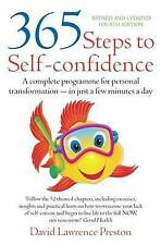 365 Steps to Self-confidence: A complete programme for personal transformation -