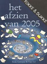 FOKKE & SUKKE - HET AFZIEN VAN 2005