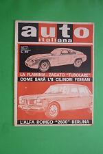 AUTO ITALIANA N.11 1962 FLAMINIA ZAGATO TUBOLARE LA VOLGA M.21 FERRARI 250 GT