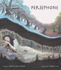 Persephone by Sally Pomme Clayton (2009, Hardcover)