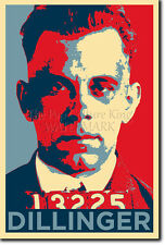 JOHN DILLINGER ART PHOTO PRINT (OBAMA HOPE PARODY) POSTER GIFT MAFIA GANGSTER