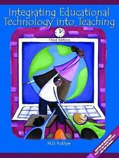 Integrating Educational Technology into Teaching by M. D. Roblyer (2002, Paperba