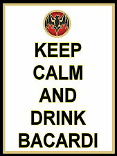 Keep Calm and Drink Bacardi  Retro metal Aluminium Sign rum