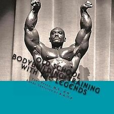 Old School Bodybuilding: Training with the Legends by Tony, Tony Xhudo (2012,...