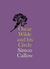 Oscar Wilde and his Circle (National Portrait Gallery Companions),Simon Callow,N