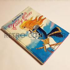 IL ROMANZO DI LADY OSCAR - Illustrato 1982 Fabbri Editori Prima Edizione
