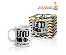 "Coffee Tea Mug ""GOOD MORNING DARLING"" Funny Design Novelty Christmas Gift -300ml"