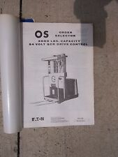 1974 Yale Industrial Lift Truck OS Maintenance Parts Manual 24 Volt SCR Drive F
