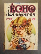 L'ECHO DES SAVANES n° 23 - 1976 - Editions Du Fromage - FRANCESE