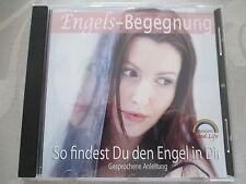 Engels-Begegnung So findest Du den Engel in Dir - Gesprochene Anleitung Audio CD