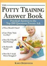 The Potty Training Answer Book: Practical Answers to the Top 200 Questions Paren