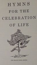 Hymns For The Celebration of Life The Unitarian Universalist Assoc. 1964