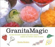 Granita Magic: 55 Ices for Every Reason and Every Season--Always the Perfect Th