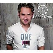 Derek Ryan - One Good Night (2015) - Shrink-Wrapped - Sent 1st Class UK