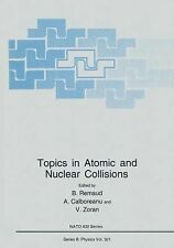 Topics in Atomic and Nuclear Collisions 321 (2012, Paperback)